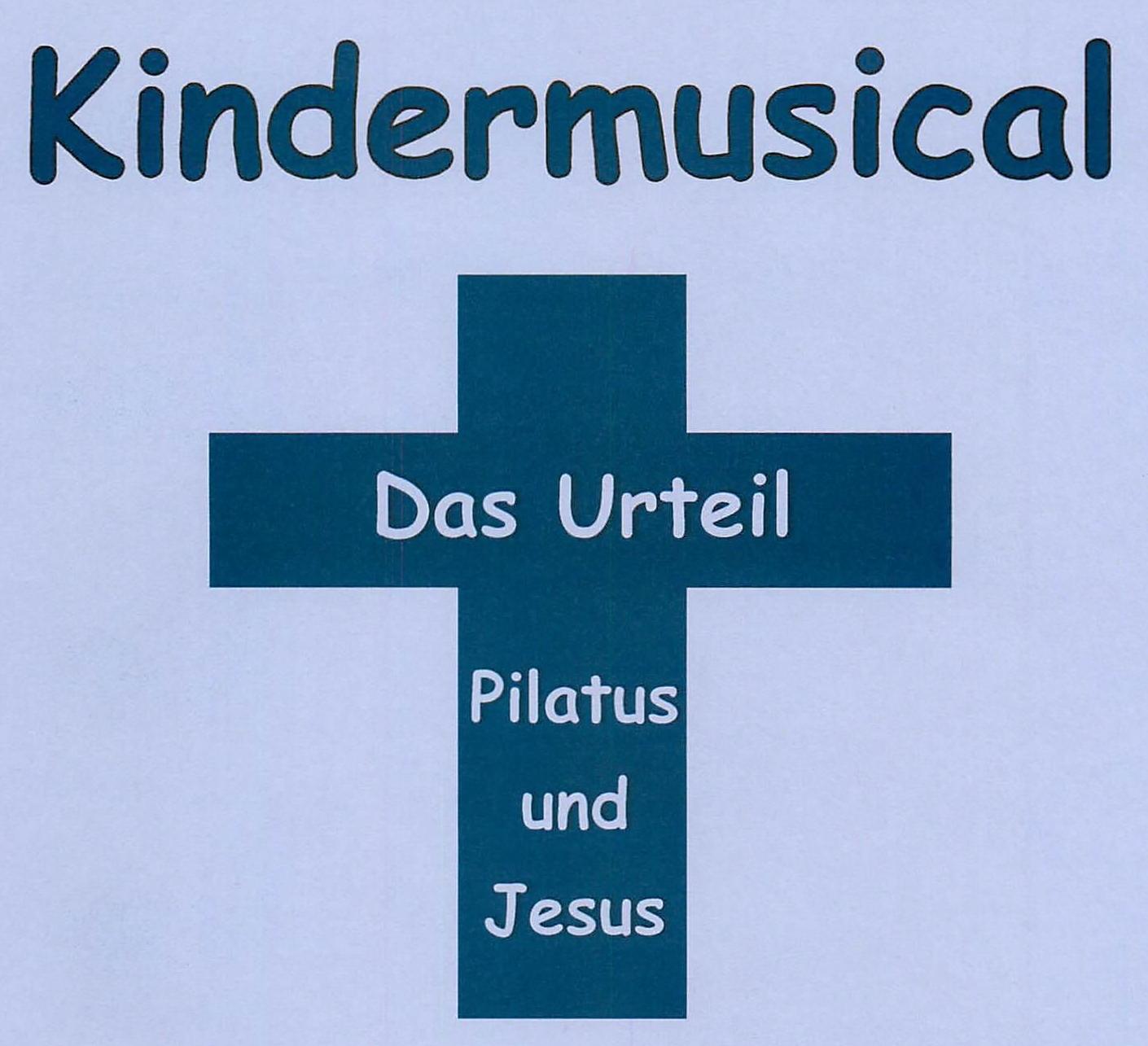 Neues Kindermusical: Das Urteil – Pilatus und Jesus